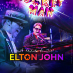THE ROCKET MAN, TRIBUTE TO SIR ELTON JOHN